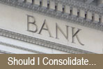 Credit: Should I Consolidate My Debts...